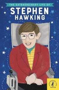 bokomslag The Extraordinary Life of Stephen Hawking