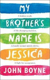 bokomslag My Brother's Name is Jessica