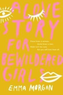 bokomslag A Love Story for Bewildered Girls