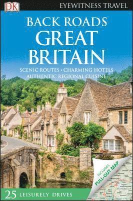 bokomslag Back Roads Great Britain -  DK Eyewitness
