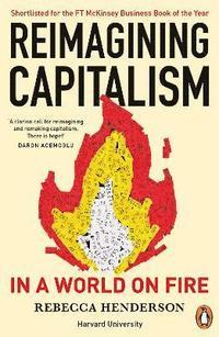 bokomslag Reimagining Capitalism in a World on Fire