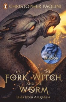 bokomslag The Fork, the Witch, and the Worm: Tales from Alagaesia Volume 1: Eragon