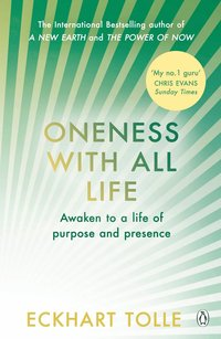 bokomslag Oneness With All Life: Find your inner peace with the international bestselling author of A New Earth & The Power of Now