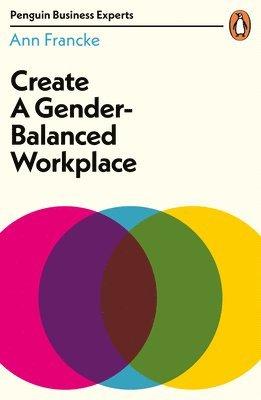 bokomslag Create a Gender-Balanced Workplace
