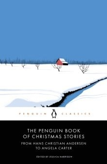 bokomslag The Penguin Book of Christmas Stories: From Hans Christian Andersen to Angela Carter