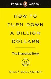 bokomslag Penguin Readers Level 2: How to Turn Down a Billion Dollars (ELT Graded Reader)