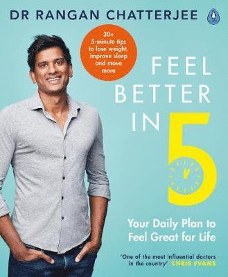 bokomslag Feel Better In 5: Your Daily Plan to Feel Great for Life