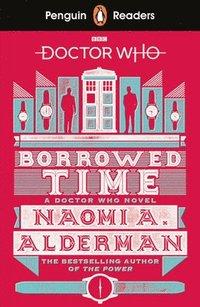 bokomslag Penguin Readers Level 5: Doctor Who: Borrowed Time (ELT Graded Reader)