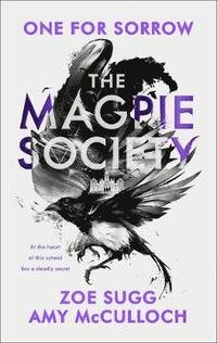 bokomslag The Magpie Society: One for Sorrow