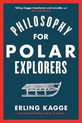bokomslag Philosophy for Polar Explorers