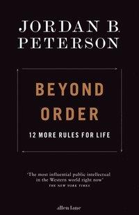 bokomslag Beyond Order: 12 More Rules for Life