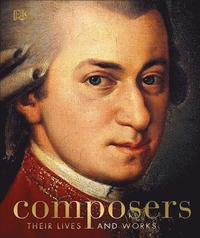 bokomslag Composers: Their Lives and Works