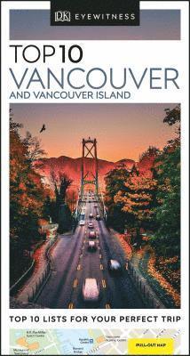 bokomslag DK Eyewitness Top 10 Vancouver and Vancouver Island