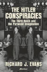 bokomslag The Hitler Conspiracies