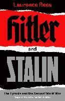 bokomslag Hitler and Stalin: The Tyrants and the Second World War
