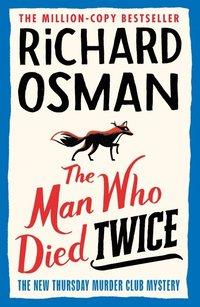 bokomslag The Man Who Died Twice