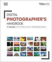 bokomslag Digital Photographer's Handbook: 7th Edition of the Best-Selling Photography Manual