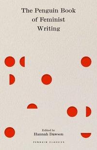 bokomslag The Penguin Book of Feminist Writing