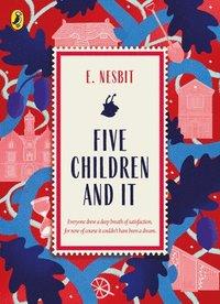 bokomslag Five Children and It