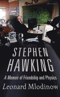 bokomslag Stephen Hawking: A Memoir of Friendship and Physics