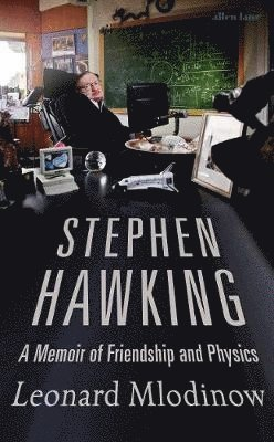 bokomslag Stephen Hawking: A Memoir of Friendship and Physics