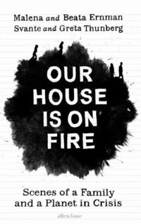 bokomslag Our House Is On Fire