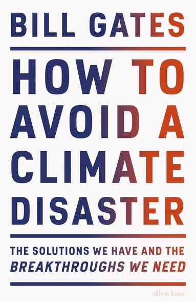 bokomslag How to Avoid a Climate Disaster