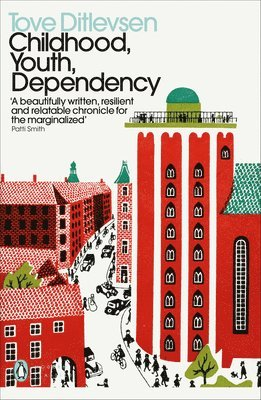 bokomslag Childhood, Youth, Dependency: The Copenhagen Trilogy