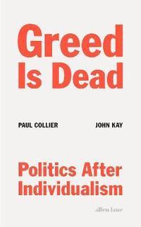 bokomslag Greed Is Dead