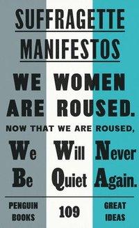 bokomslag Suffragette Manifestos