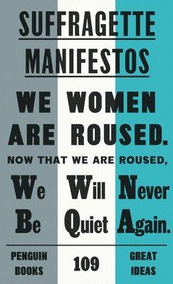 Suffragette Manifestos 1