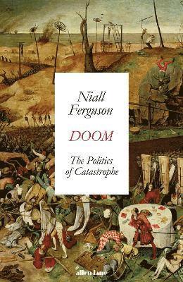 bokomslag Doom: The Politics of Catastrophe