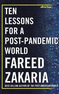 bokomslag Ten Lessons for a Post-Pandemic World