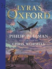 bokomslag Lyra's Oxford - Illustrated Edition