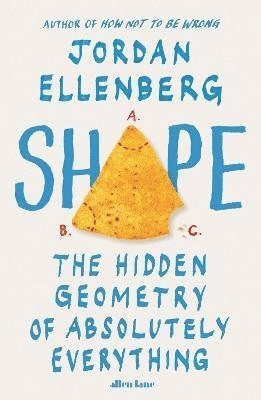 bokomslag Shape: The Hidden Geometry of Absolutely Everything