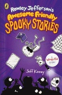 bokomslag Rowley Jefferson's Awesome Friendly Spooky Stories
