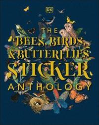 bokomslag The Bees, Birds &; Butterflies Sticker Anthology