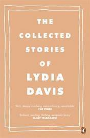 bokomslag The Collected Stories of Lydia Davis