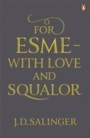 bokomslag For Esme - with Love and Squalor