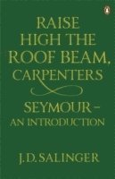bokomslag Raise High the Roof Beam, Carpenters; Seymour - an Introduction