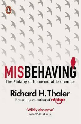 bokomslag Misbehaving - the making of behavioural economics