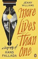 bokomslag More Lives than One: A Biography of Hans Fallada