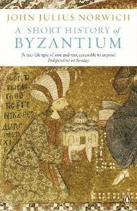 bokomslag A Short History of Byzantium