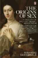 bokomslag The Origins of Sex: A History of the First Sexual Revolution