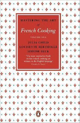 bokomslag Mastering the Art of French Cooking, Vol.1