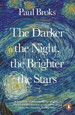 bokomslag The Darker the Night, the Brighter the Stars: A Neuropsychologist's Odyssey