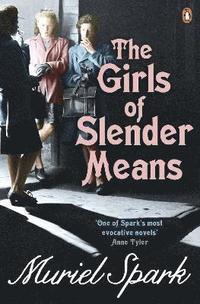 bokomslag The Girls Of Slender Means