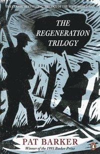 bokomslag The Regeneration Trilogy