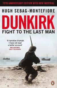 bokomslag Dunkirk : Fight to the Last Man