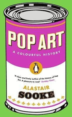 bokomslag Pop Art: A Colourful History